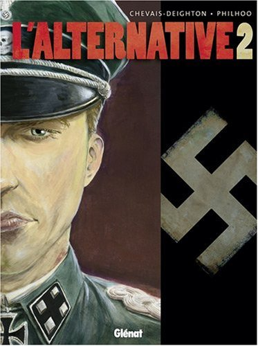 L'alternative, Tome 2 : par Edouard Chevais-Deighton, Philhoo