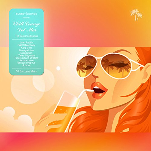 Chill Lounge Del Mar (Vol.1 (I...