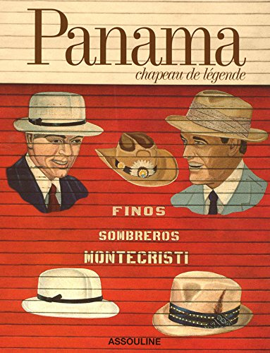 Panama; A Legendary Hat