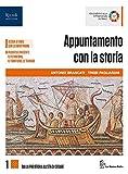 Appuntamento con la storia. Per le Scuole superiori. Con e-book. Con espansione online. Con Libro: Atlante: 1