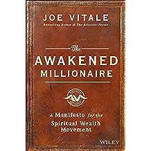 The Awakened Millionaire: A Manifesto for the Spiritual Wealth Movement (English Edition)