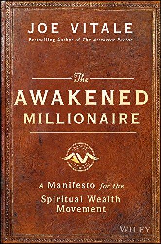 The Awakened Millionaire: A Manifesto for the Spiritual Wealth Movement (Spirit Millionaire)