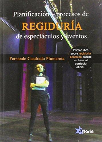 PLANIFICACIÓN Y PROCESOS DE REGIDURÍA EN ESPECTÁCULOS Y EVENTOS