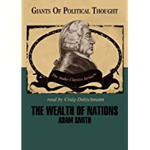 The Wealth of Nations (Audio Classics)