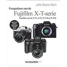 Werken met de Fuji X-T serie (Focus op fotografie)