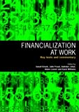 Financialization At Work: Key Texts and Commentary