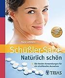 Schüssler Salze. Natürlich schön (Amazon.de)