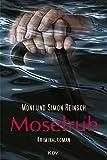 Moselruh: Kriminalroman von Moni Reinsch