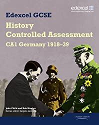 Edexcel GCSE History: CA1 Germany 1918-39 Controlled Assessment Student Book (Edexcel GCSE Modern World History)