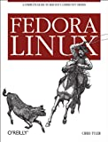 Fedora Linux: A Complete Guide to Red Hat's Community Distribution (English Edition)