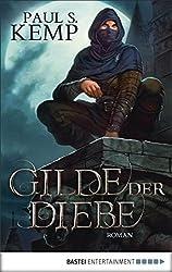 Gilde der Diebe: Roman (Fantasy. Bastei Lübbe Taschenbücher)