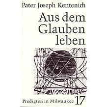 Aus dem Glauben leben / Aus dem Glauben leben: Predigten in Milwaukee 18.4-13.6.1965
