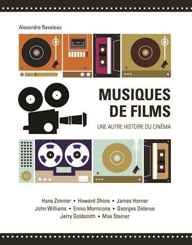 Musiques de films par Alexandre Raveleau