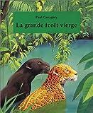 La Grande Forêt vierge