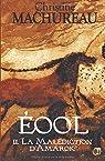 Eool, tome 2 : La Malédiction d'Amarok par Machureau