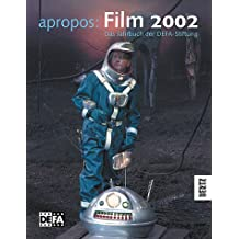 apropos: Film 2002: Das Jahrbuch der DEFA-Stiftung