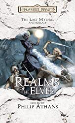 Realms of the Elves (Forgotten Realms Anthology)