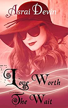 Love Worth the Wait (Up In Flames Book 10) by [Devin, Asrai]