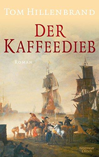 Der Kaffeedieb: Roman