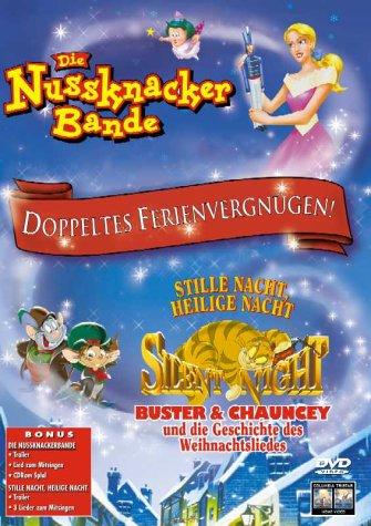 Die Nussknacker-Bande / Stille Nacht, heilige Nacht: Buster & Chauncey und die Geschichte des Weihnachtsliedes