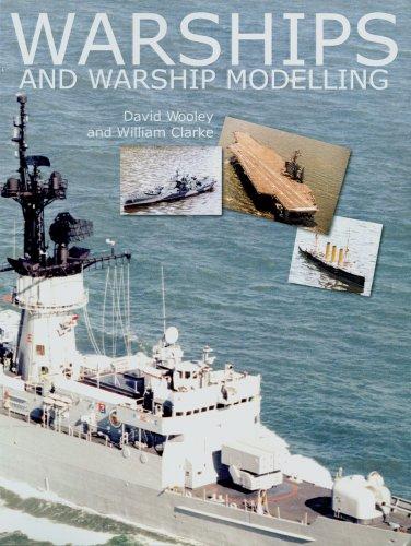 Warships and Warship Modelling por David Wooley