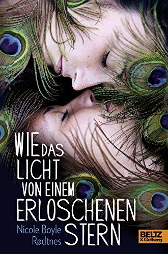 Buchseite und Rezensionen zu 'Wie das Licht von einem erloschenen Stern: Roman' von Nicole Boyle Rodtnes