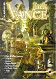 Bifrost, hors série - Les Univers de Jack Vance : Cugel et la Terre mourante - Durdane - Lyonesse - Magnus Ridolph - Les Princes-Démons - La Planète Géante, Tschaï...