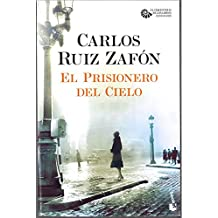 El Prisionero del Cielo (Biblioteca Carlos Ruiz Zafón)