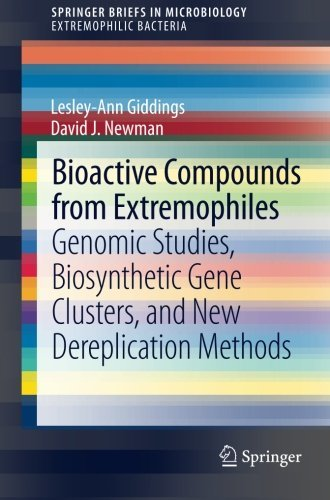 Bioactive Compounds from Extremophiles: Genomic Studies, Biosynthetic Gene Clusters, and New Dereplication Methods (SpringerBriefs in Microbiology) by Lesley-Ann Giddings (2015-01-13) par Lesley-Ann Giddings;David J. Newman