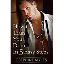 How To Train Your Dom in Five Easy Steps (English Edition)