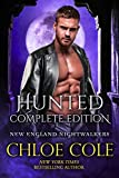 Hunted, The Complete Edition: A Full-length Steamy Vampire Romance (New England Nightwalkers Book 1) (English Edition)