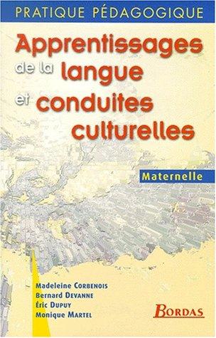 Apprentissages de la langue et conduites culturelles : Maternelle