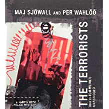 The Terrorists: A Martin Beck Police Mystery (Martin Beck Police Mysteries, Book 10) (Martin Beck Police Mysteries (Audio)) by Maj Sjowall and Per Wahloo (2012-06-01)