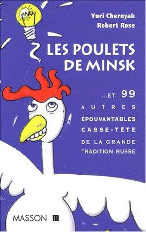 Les poulets de Minsk : Et 99 autres épouvantables casse-tête de la grande tradition russe par Yuri Chernyak