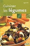 Telecharger Livres Cuisiner les Legumes (PDF,EPUB,MOBI) gratuits en Francaise