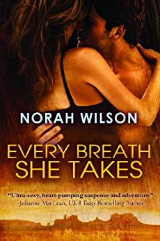 Every Breath She Takes by [Wilson, Norah]