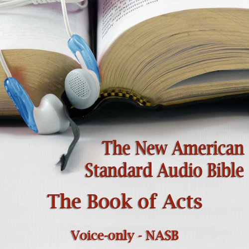 The Book of Acts: The Voice Only New American Standard Bible (NASB)  Audiolibri
