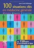 100 Questions en médecine générale
