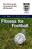 The Official FA Guide to Fitness for Football (FAFO)