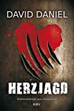 Herzjagd: Kriminalroman aus Düsseldorf (Alexander Herz 3)