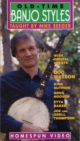 Mike Seeger: Old Time Banjo Styles [VHS]