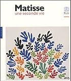 Matisse - Une seconde vie