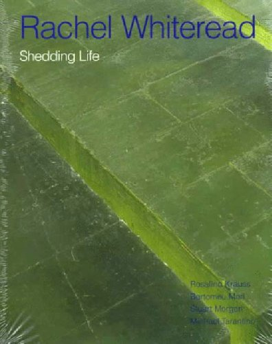 Rachel Whiteread: Shedding Life