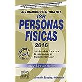 Aplicación Práctica del ISR Personas Físicas 2016