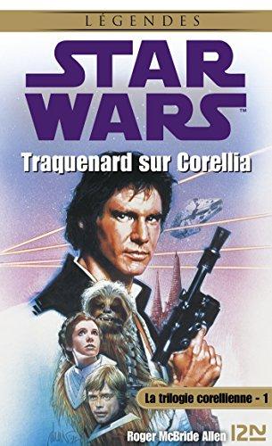 Star Wars - La trilogie corellienne - tome 1 par Roger MCBRIDE ALLEN