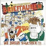 We Break Together+Bonus Tracks