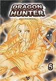 Dragon Hunter, tome 5 :