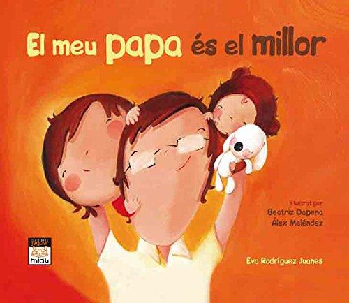 EL MEU PAPA ÉS EL MILLOR (Miau)