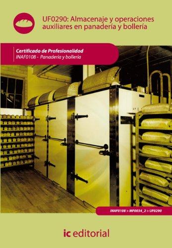 Almacenaje y operaciones auxiliares en panadería y bollería. INAF0108 por Alejandro Medrano Medrano