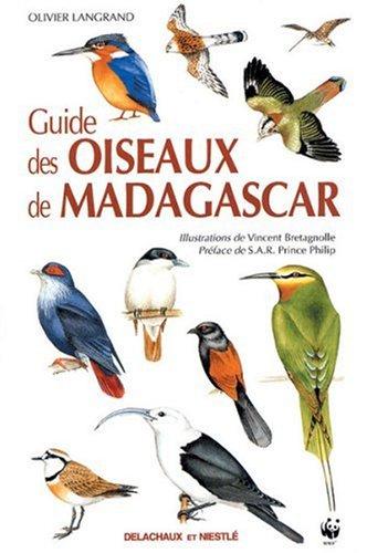 GUIDE DES OISEAUX DE MADAGASCAR par Olivier Langrand, Vincent Bretagnolle